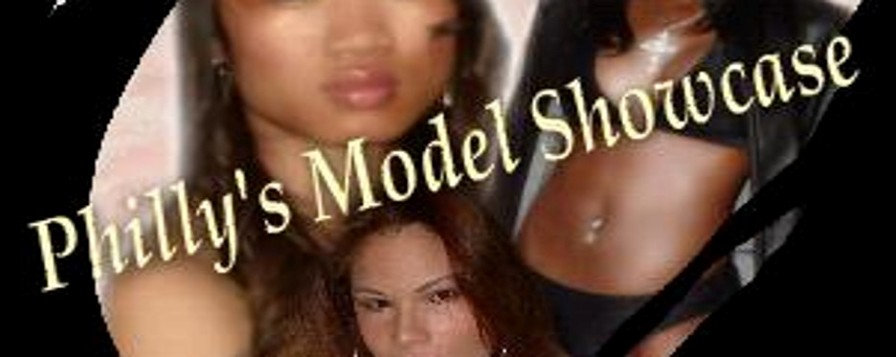 Philly's Model Showcase